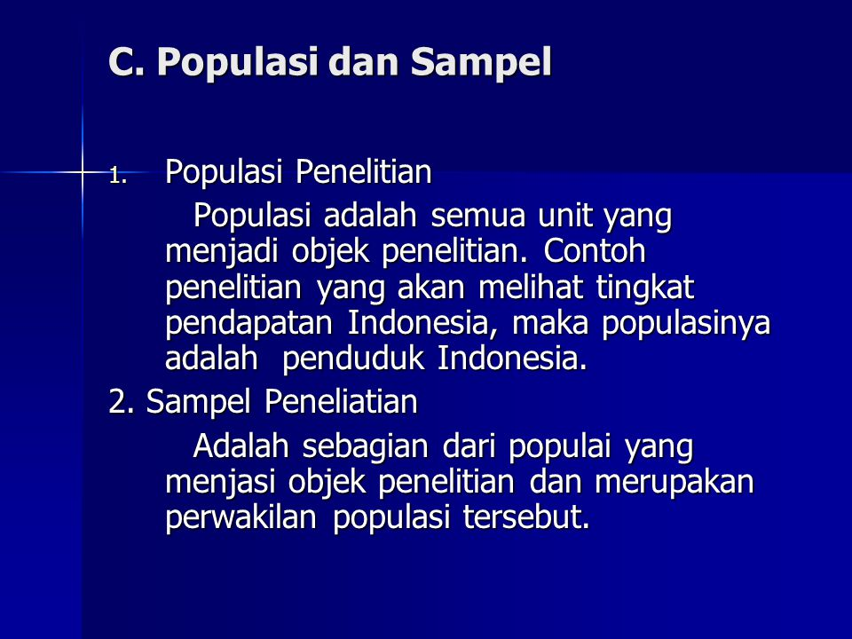 C. Populasi dan Sampel Populasi Penelitian