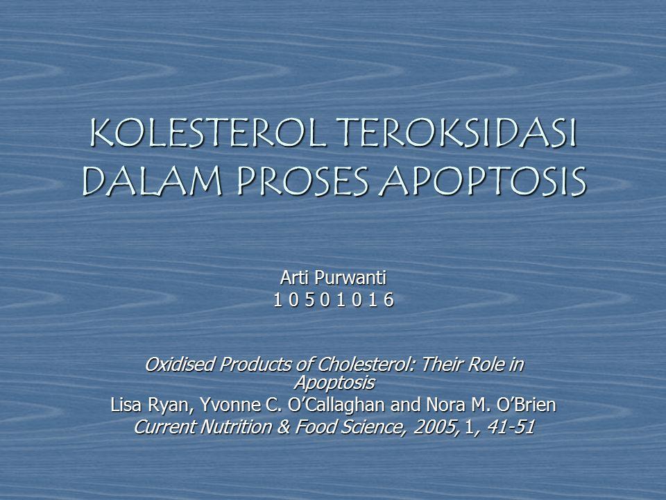 KOLESTEROL TEROKSIDASI DALAM PROSES APOPTOSIS