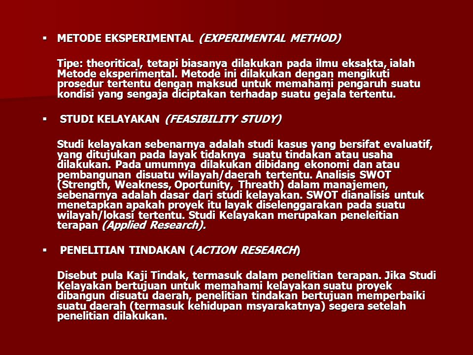 METODE EKSPERIMENTAL (EXPERIMENTAL METHOD)