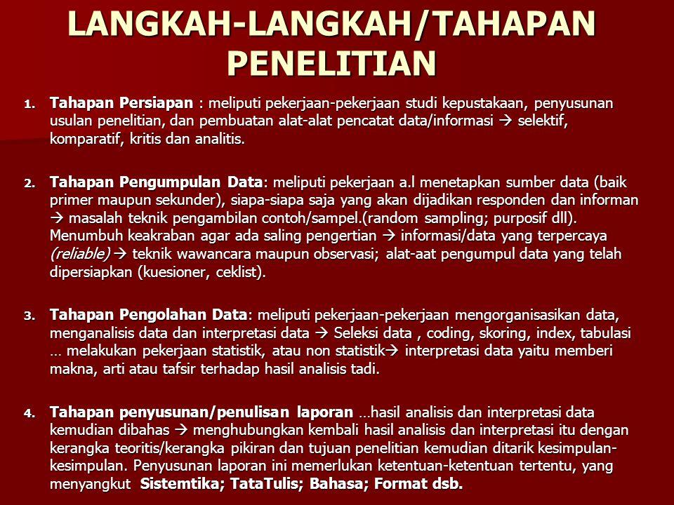 LANGKAH-LANGKAH/TAHAPAN PENELITIAN