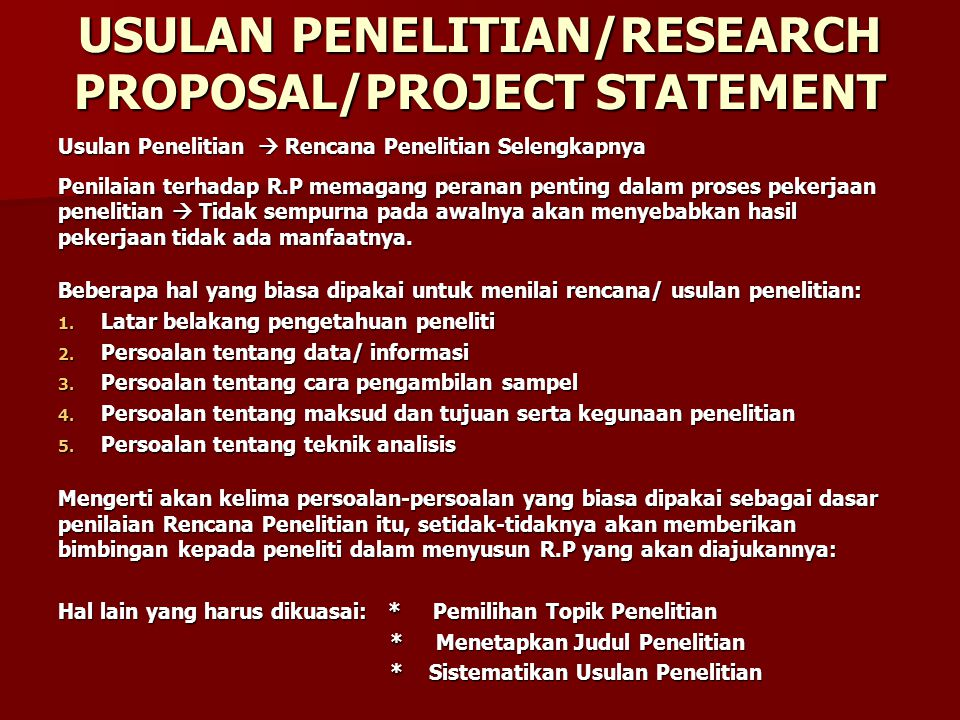 USULAN PENELITIAN/RESEARCH PROPOSAL/PROJECT STATEMENT