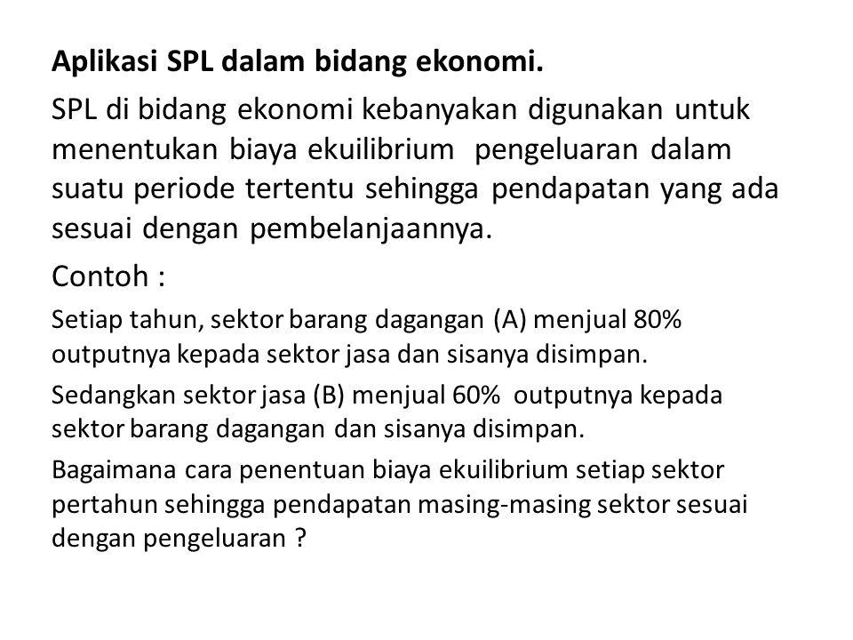 Aplikasi SPL dalam bidang ekonomi.