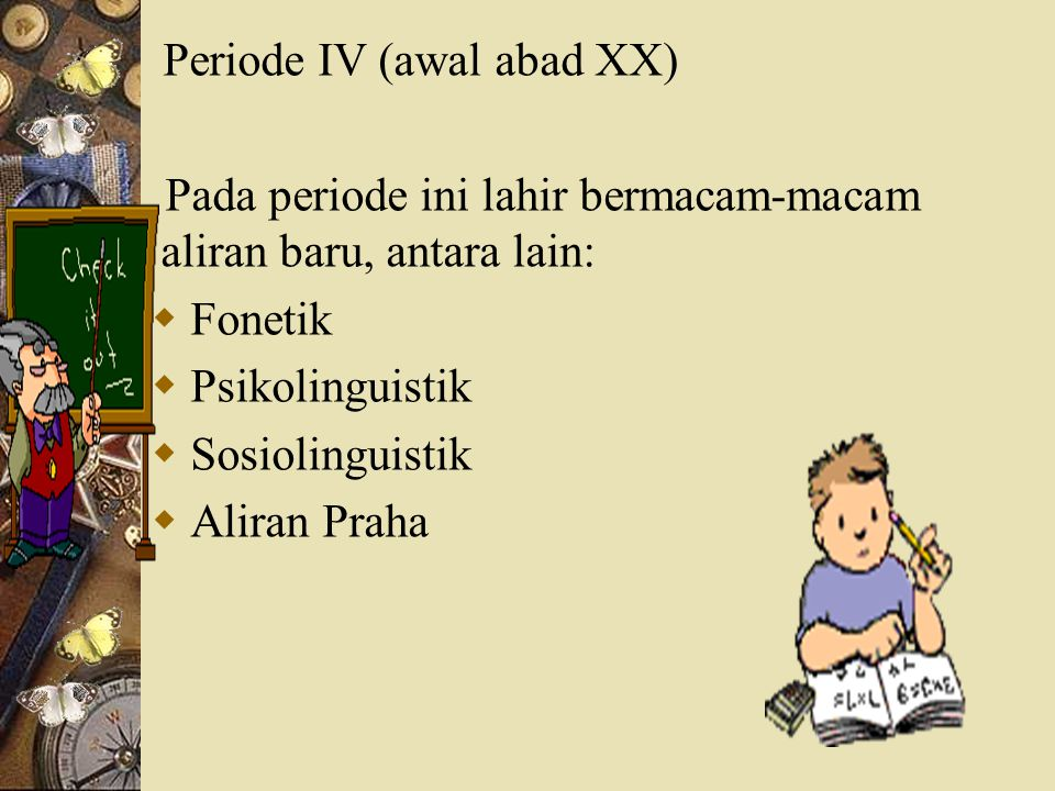 Periode IV (awal abad XX)