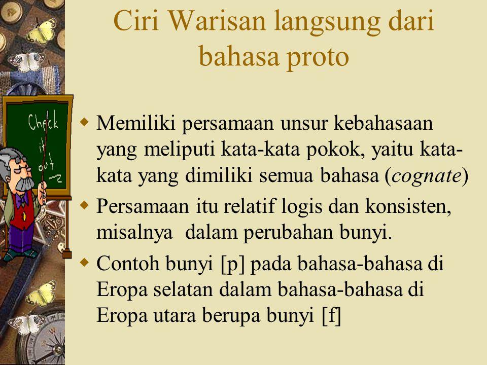 Ciri Warisan langsung dari bahasa proto