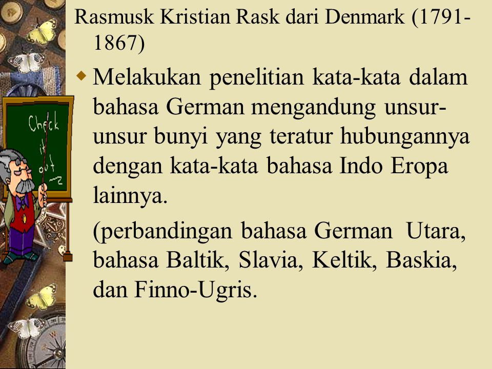 Rasmusk Kristian Rask dari Denmark (1791-1867)
