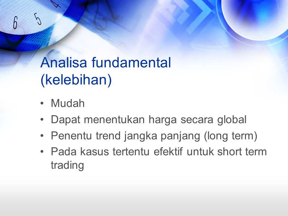 Analisa fundamental (kelebihan)