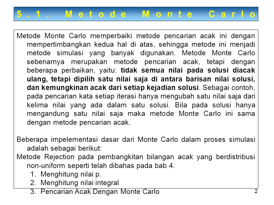 5.1. Metode Monte Carlo