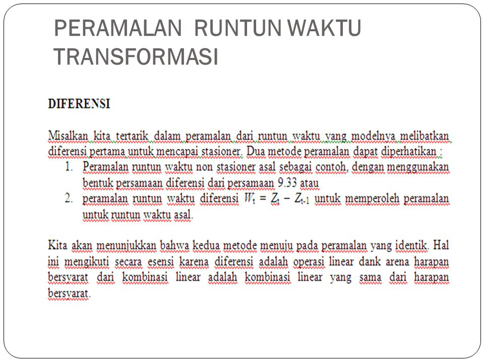 PERAMALAN RUNTUN WAKTU TRANSFORMASI
