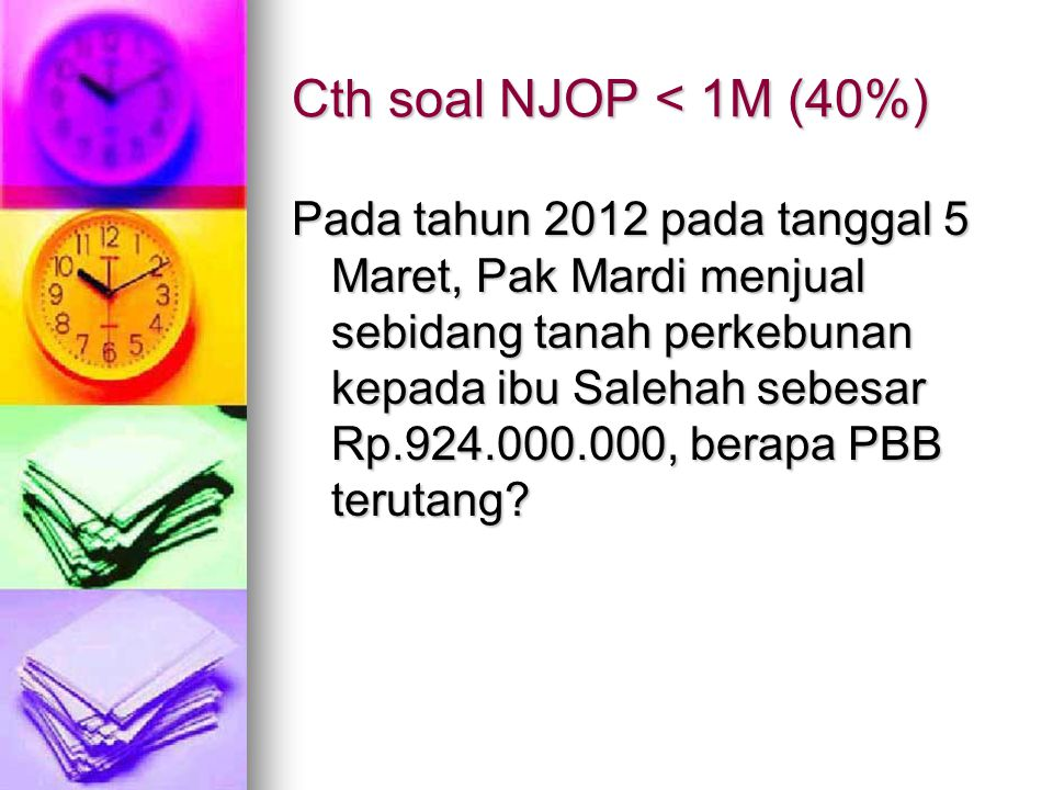Cth soal NJOP < 1M (40%)