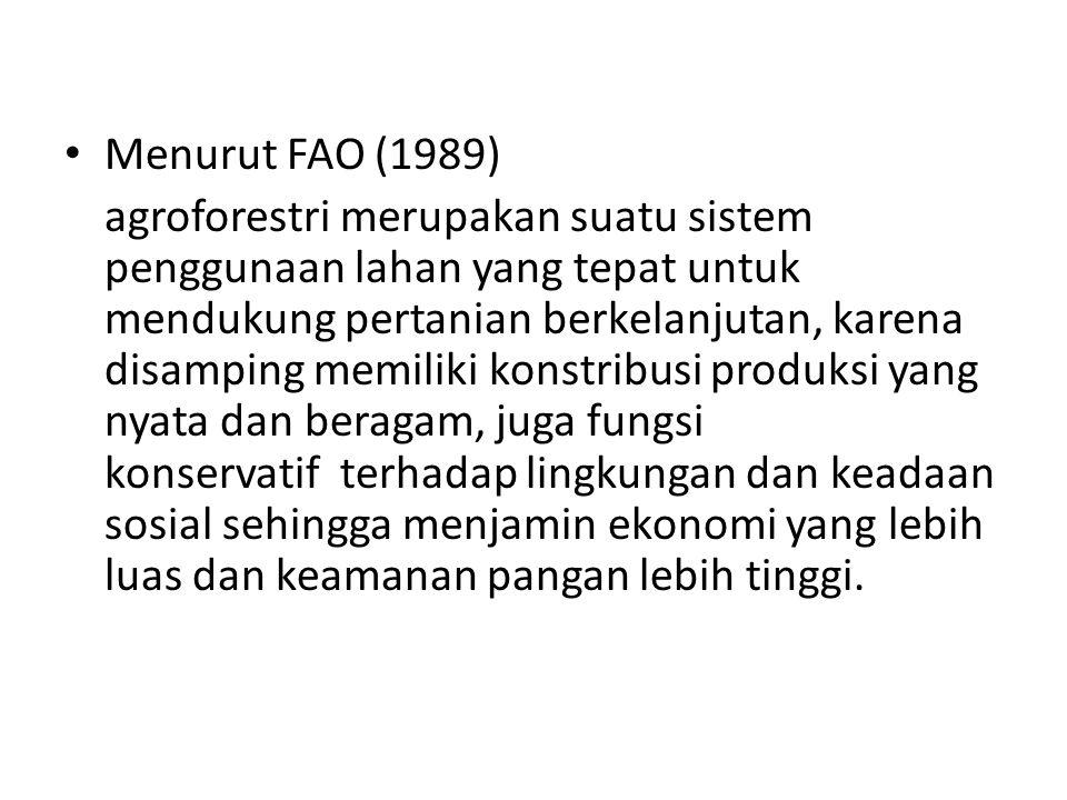 Menurut FAO (1989)