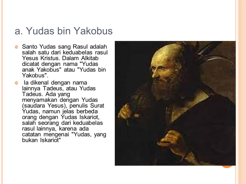 a. Yudas bin Yakobus