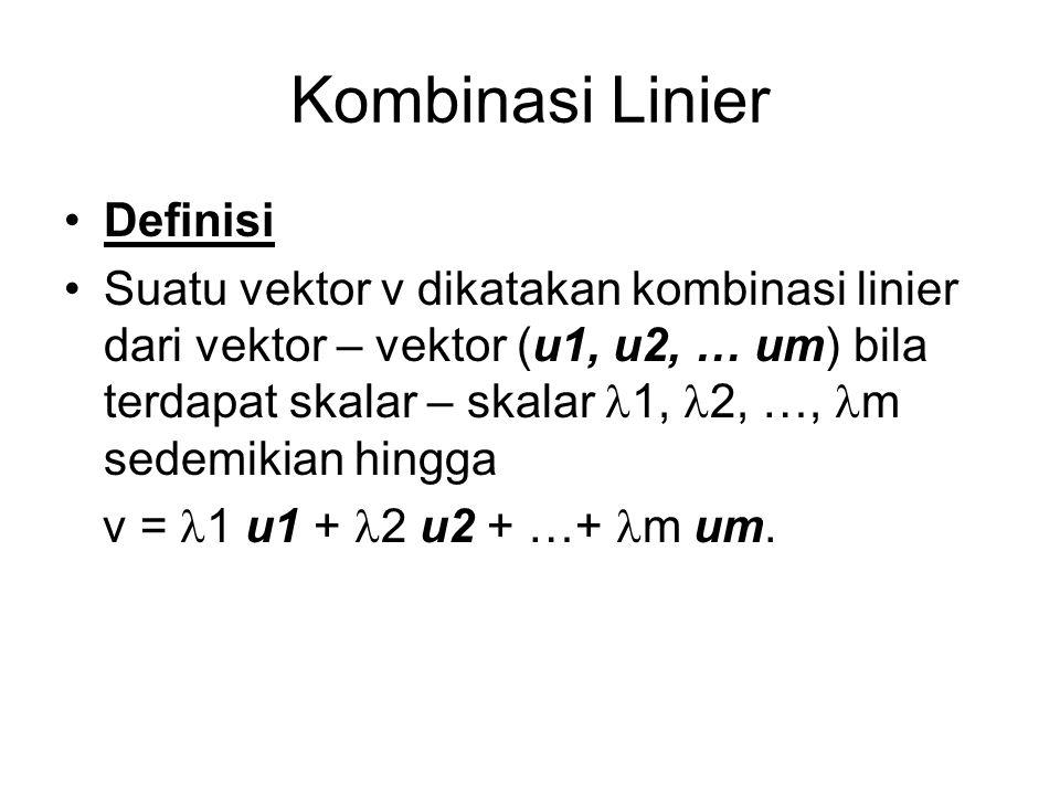 Kombinasi Linier Definisi