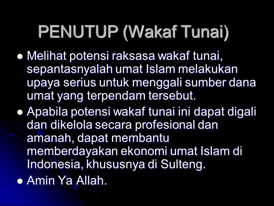 PENUTUP (Wakaf Tunai)