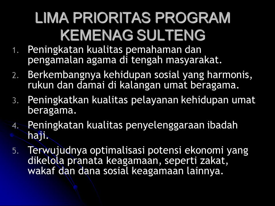 LIMA PRIORITAS PROGRAM KEMENAG SULTENG