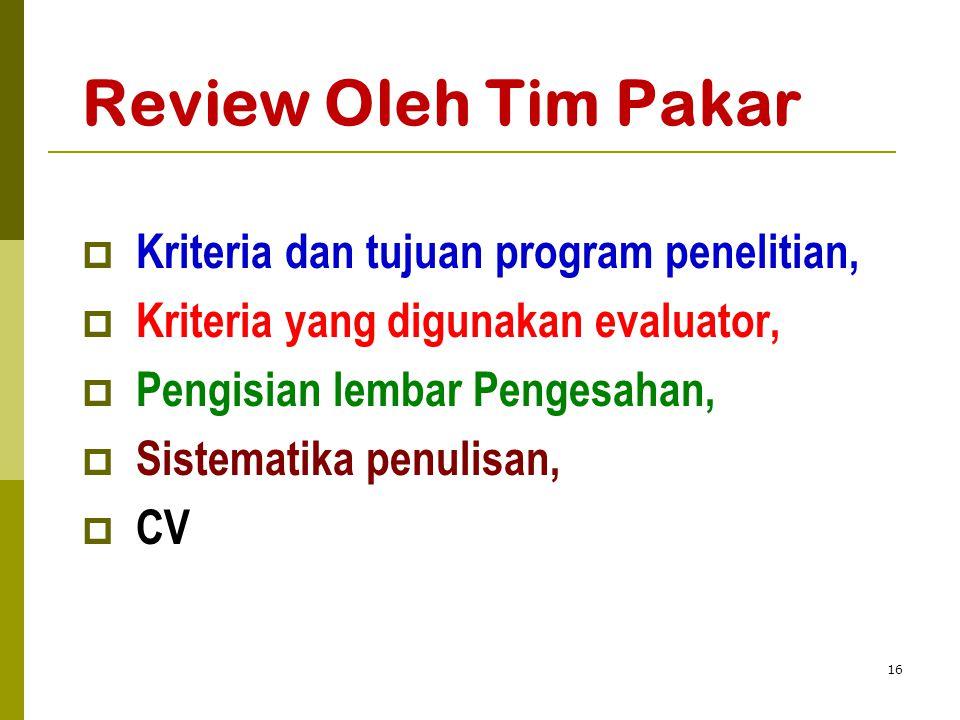 Review Oleh Tim Pakar Kriteria dan tujuan program penelitian,