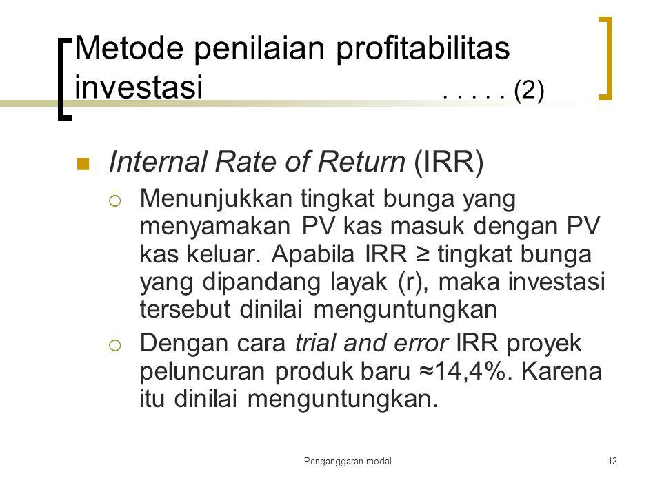 Metode penilaian profitabilitas investasi . . . . . (2)