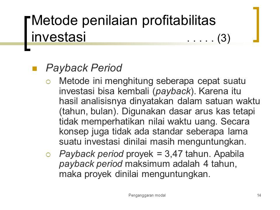 Metode penilaian profitabilitas investasi . . . . . (3)