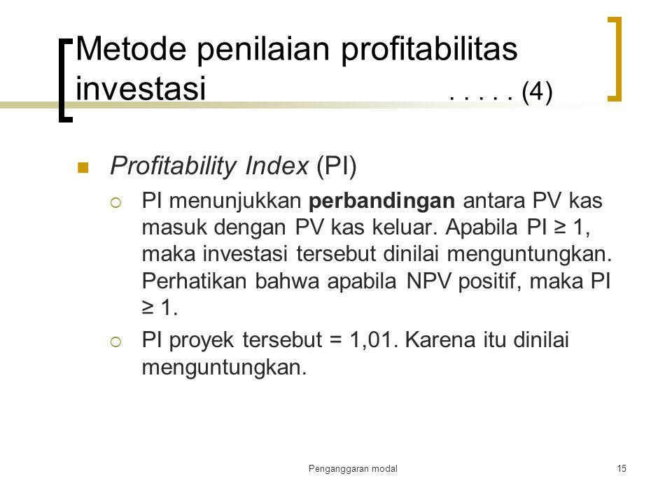 Metode penilaian profitabilitas investasi . . . . . (4)