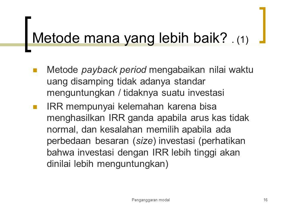 Metode mana yang lebih baik . (1)