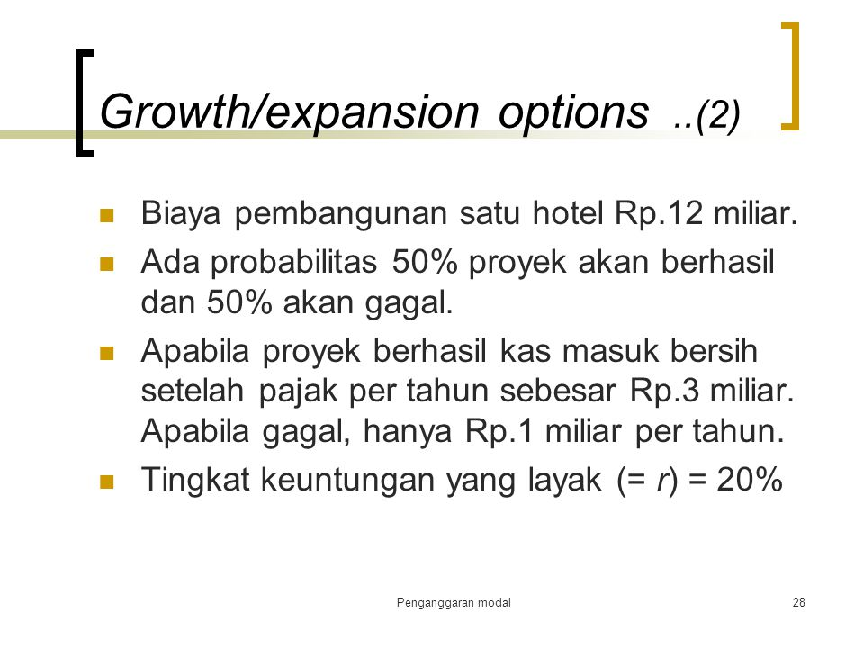 Growth/expansion options ..(2)