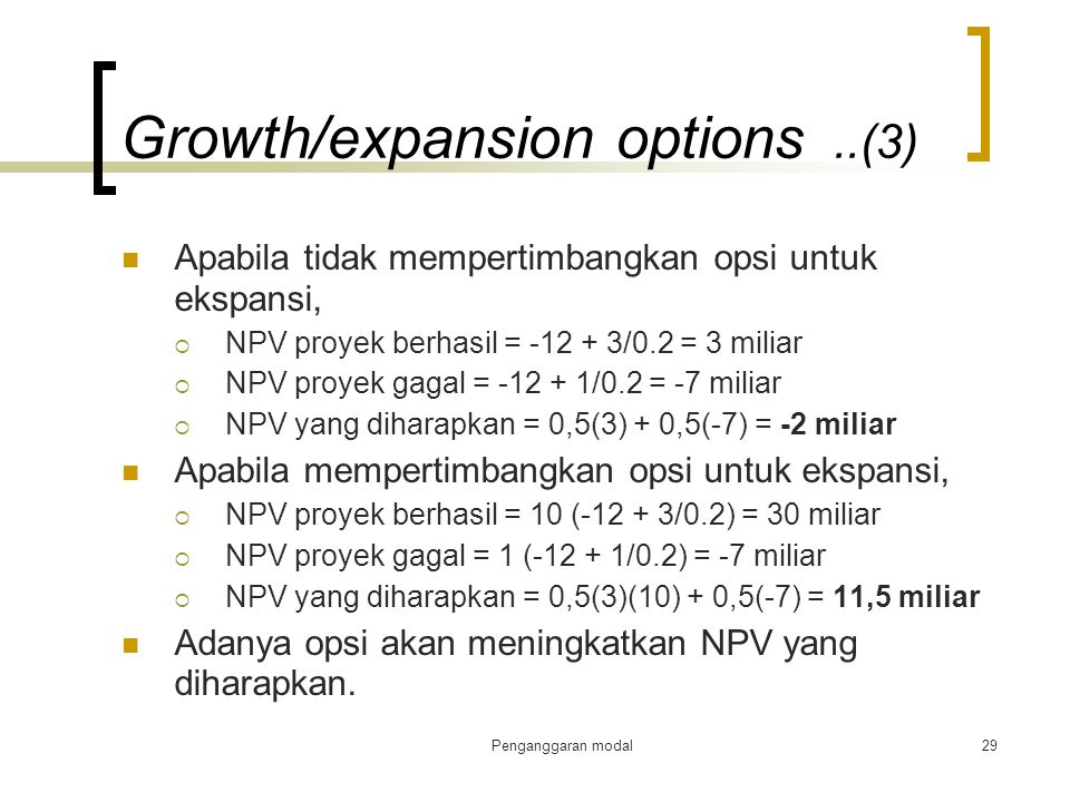 Growth/expansion options ..(3)