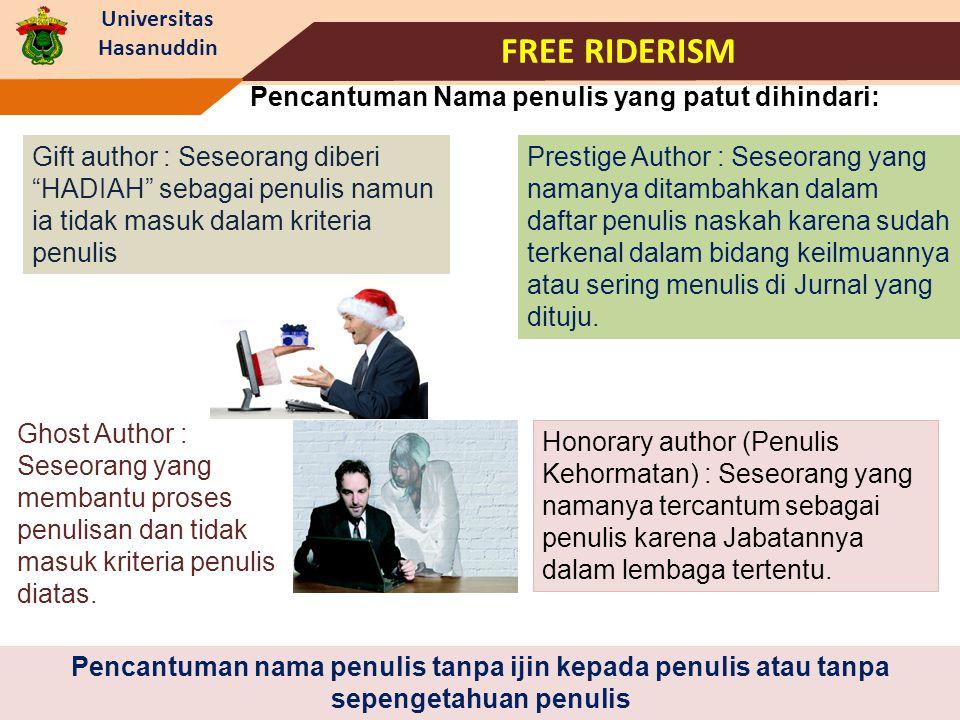 FREE RIDERISM Pencantuman Nama penulis yang patut dihindari: