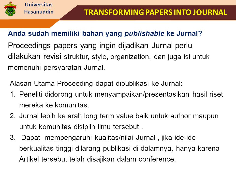 TRANSFORMING PAPERS INTO JOURNAL