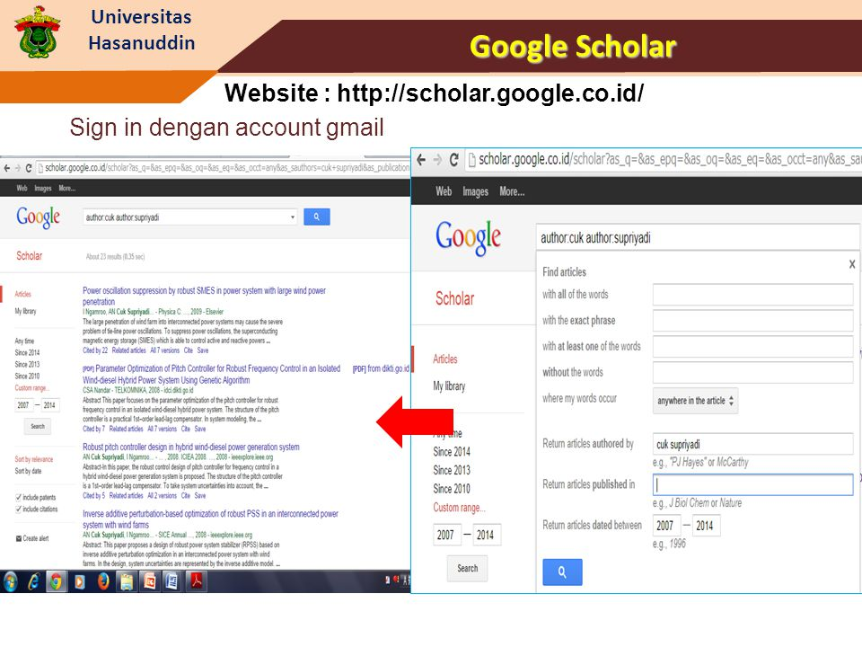 Google Scholar Website : http://scholar.google.co.id/