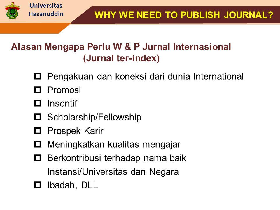 Alasan Mengapa Perlu W & P Jurnal Internasional (Jurnal ter-index)