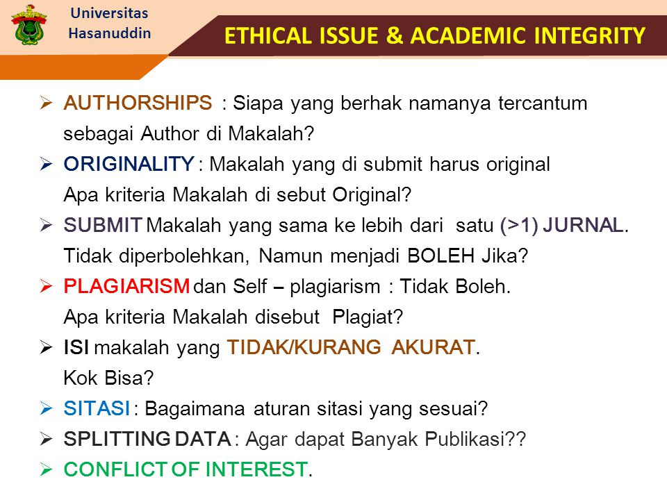 ETHICAL ISSUE & ACADEMIC INTEGRITY