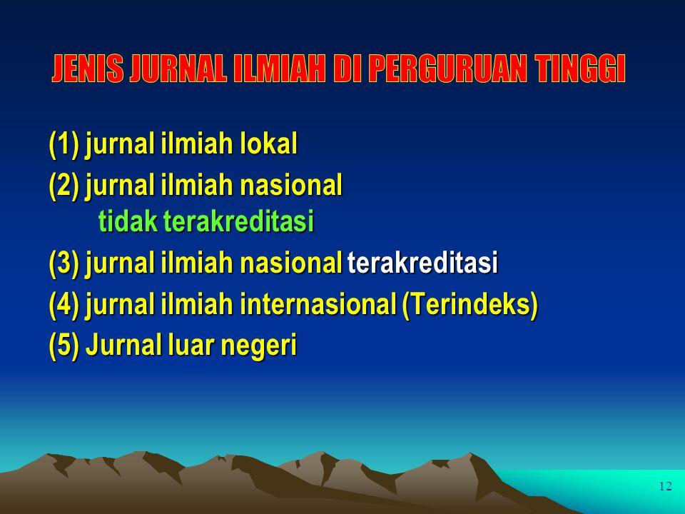 JENIS JURNAL ILMIAH DI PERGURUAN TINGGI