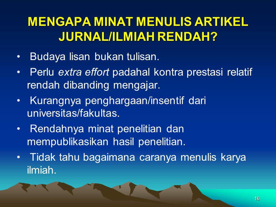 MENGAPA MINAT MENULIS ARTIKEL JURNAL/ILMIAH RENDAH