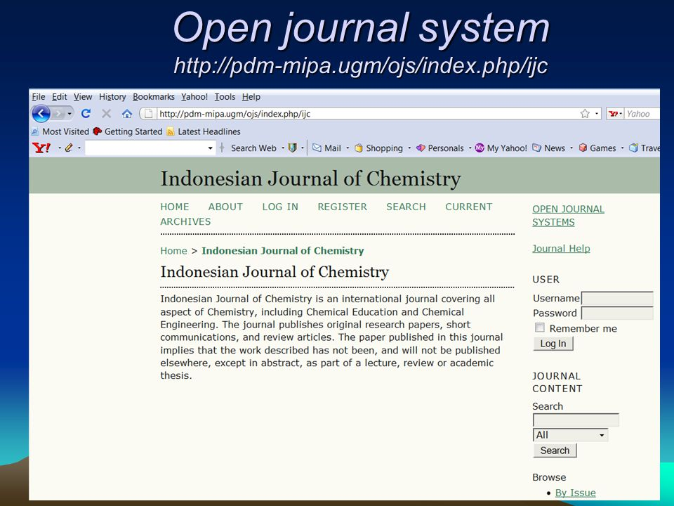 Open journal system http://pdm-mipa.ugm/ojs/index.php/ijc