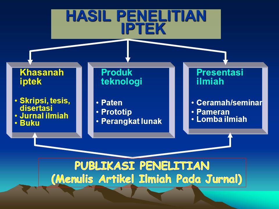 HASIL PENELITIAN IPTEK (Menulis Artikel Ilmiah Pada Jurnal)