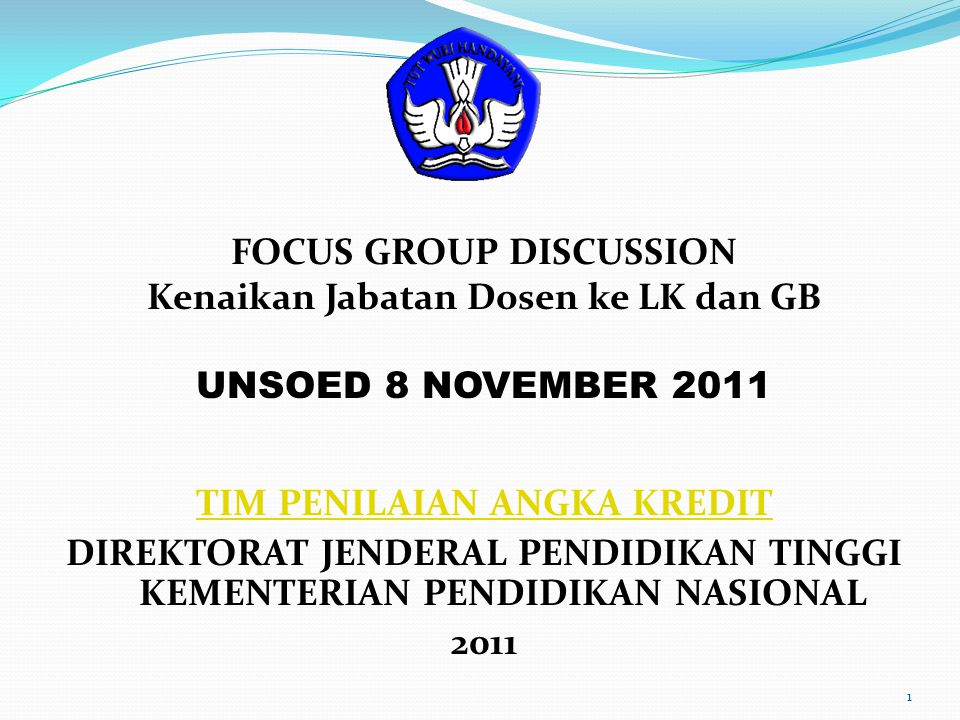 FOCUS GROUP DISCUSSION Kenaikan Jabatan Dosen ke LK dan GB