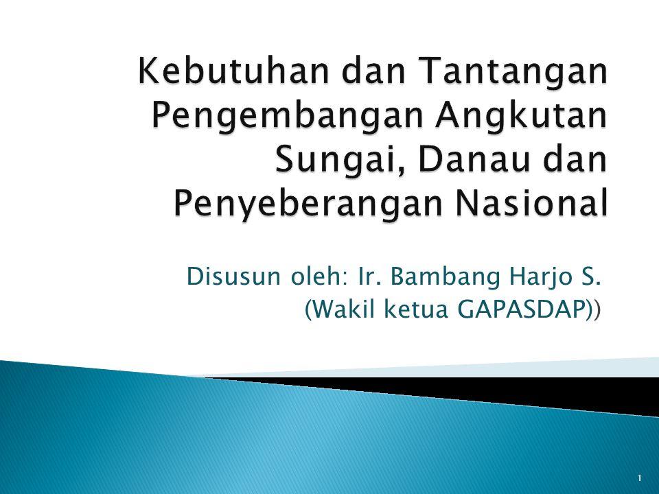 Disusun oleh: Ir. Bambang Harjo S. (Wakil ketua GAPASDAP))