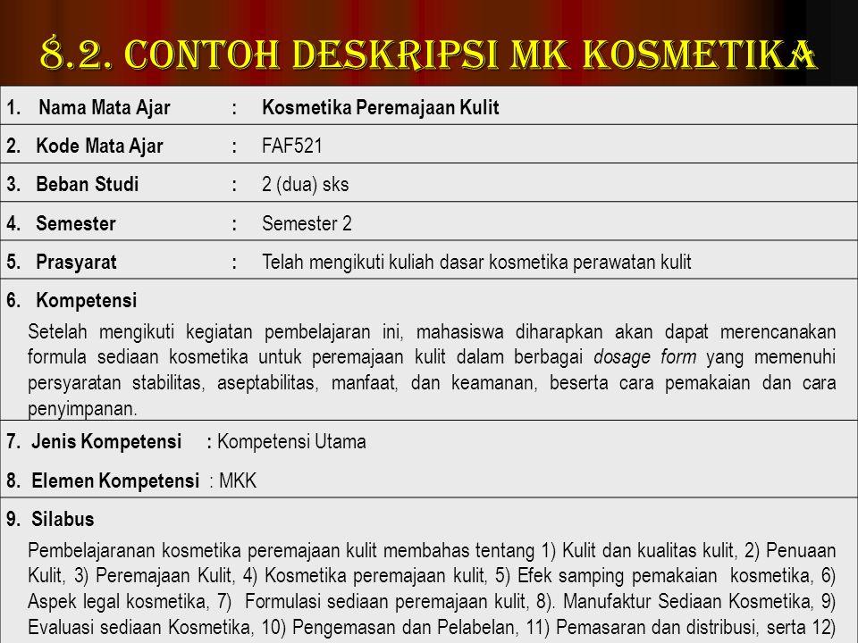 8.2. Contoh Deskripsi MK Kosmetika