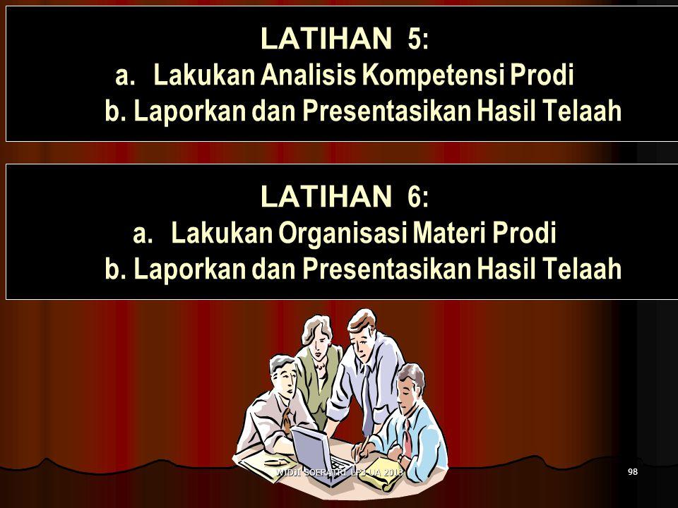 LATIHAN 5: Lakukan Analisis Kompetensi Prodi b. Laporkan dan Presentasikan Hasil Telaah. LATIHAN 6: