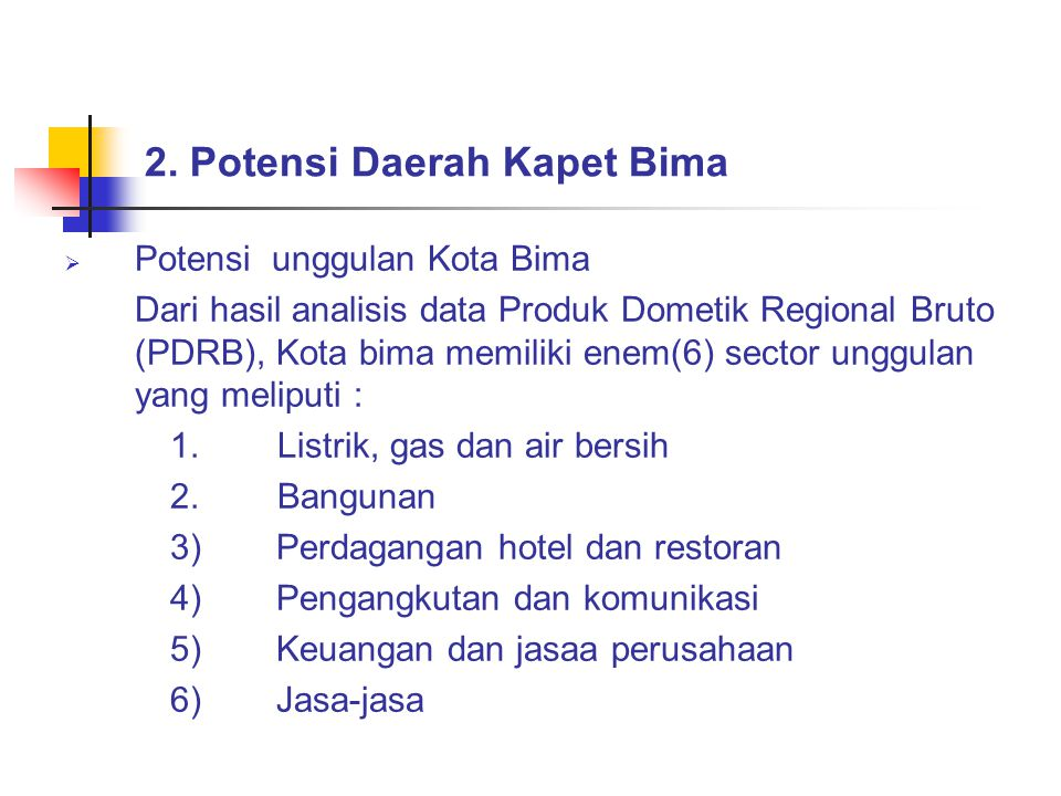 2. Potensi Daerah Kapet Bima
