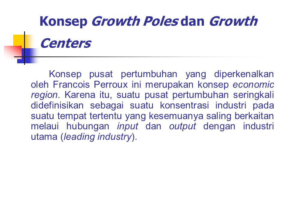 Konsep Growth Poles dan Growth Centers