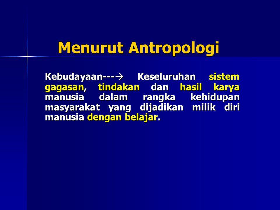 Menurut Antropologi