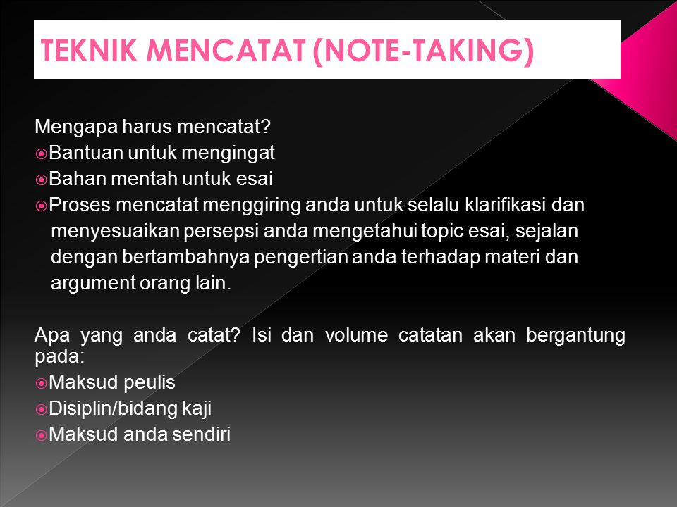 TEKNIK MENCATAT (NOTE-TAKING)