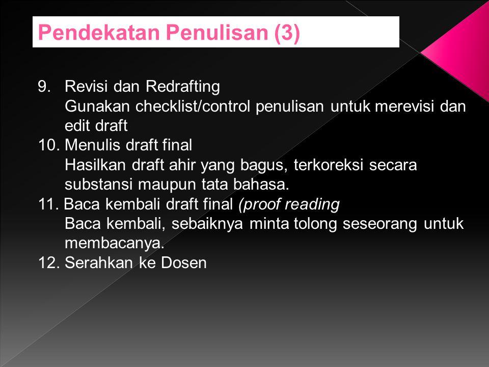 Pendekatan Penulisan (3)