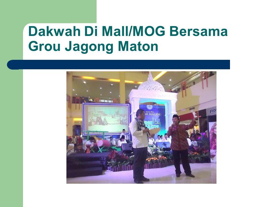 Dakwah Di Mall/MOG Bersama Grou Jagong Maton