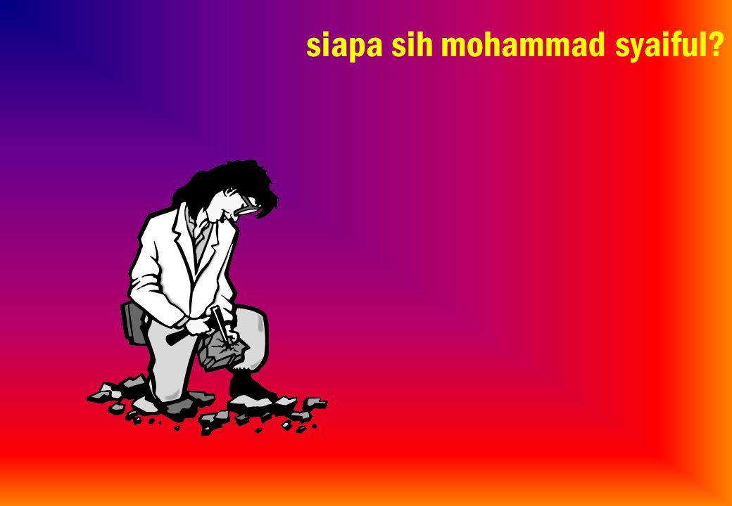 siapa sih mohammad syaiful