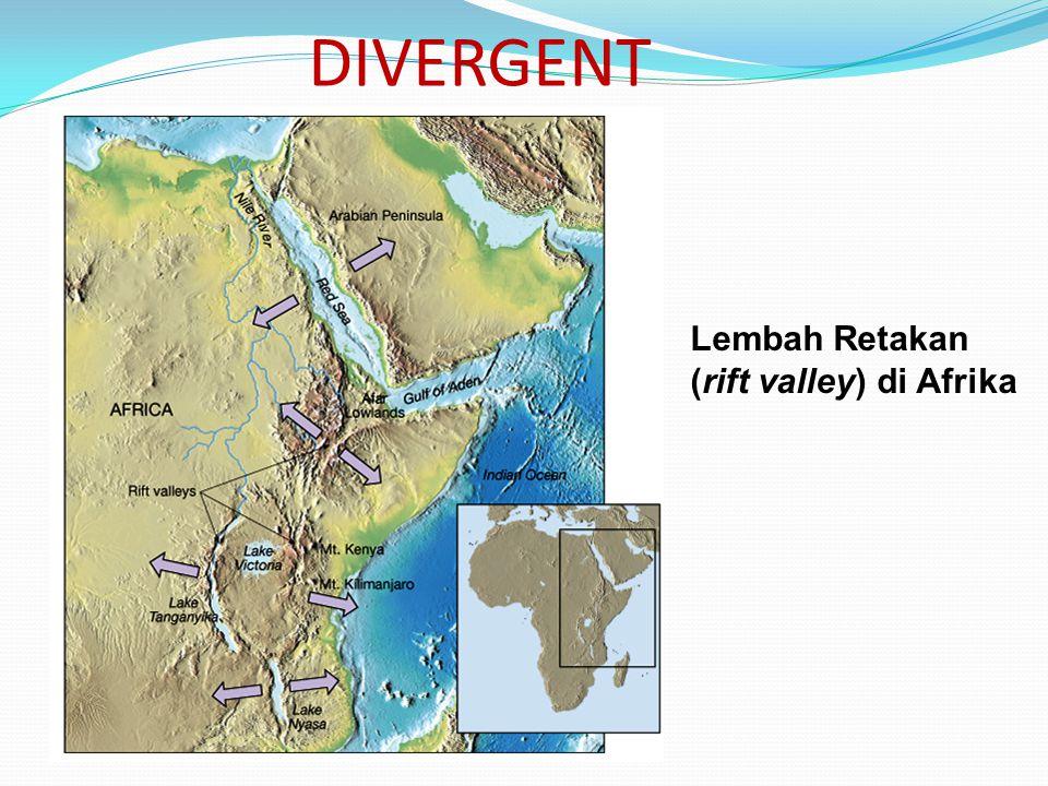 DIVERGENT Lembah Retakan (rift valley) di Afrika