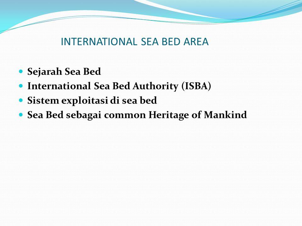 INTERNATIONAL SEA BED AREA