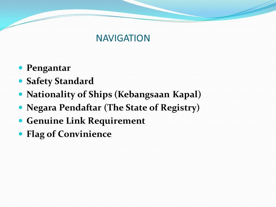 NAVIGATION Pengantar Safety Standard