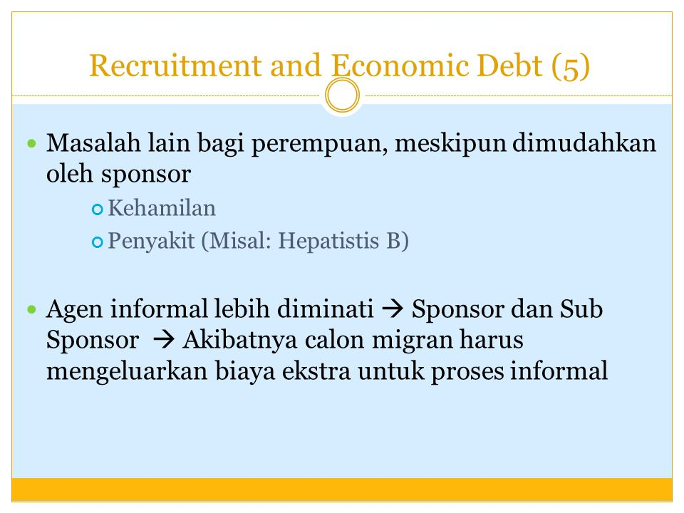 Recruitment and Economic Debt (5)