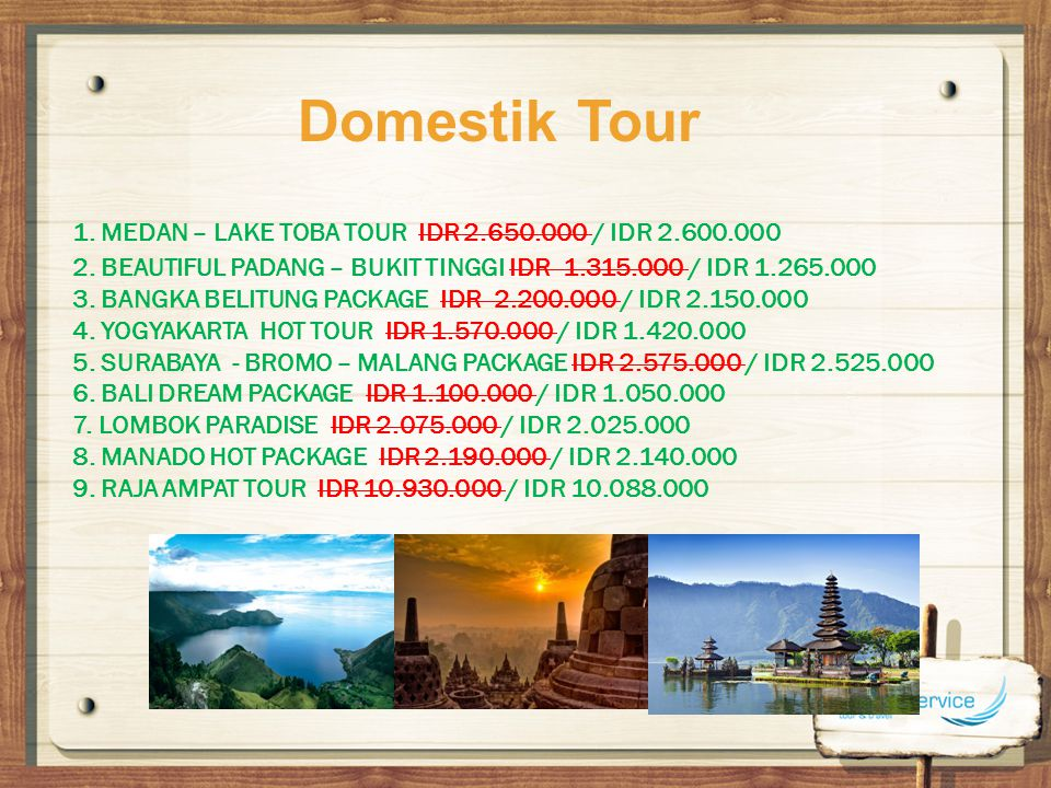 Domestik Tour 1. MEDAN – LAKE TOBA TOUR IDR 2.650.000 / IDR 2.600.000